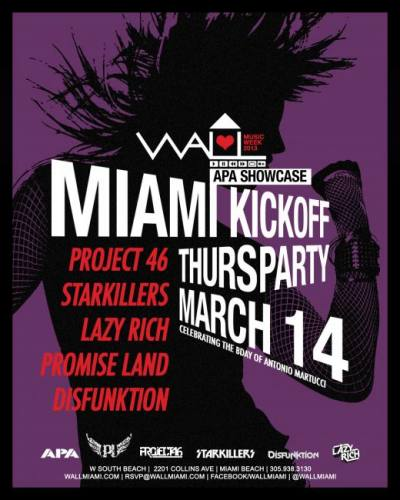 Project 46, Starkillers, Lazy Rich, & more @ Wall at the W Hotel