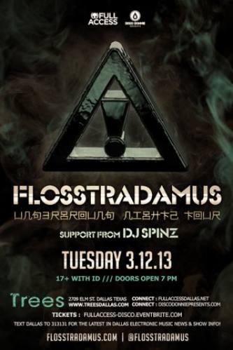 Flosstradamus @ Trees