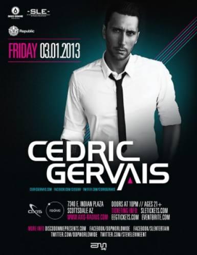 Cedric Gervais @ Axis-Radius (03-01-2013)