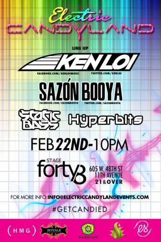 Electric Candy Land @ Stage 48: Static & Bass, Ken Loi, and Sazon Booya & Hyperbits !!!!