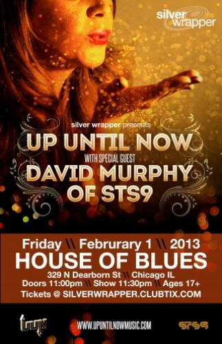 Up Until Now w/ Murph of STS9 @ House of Blues - Chicago