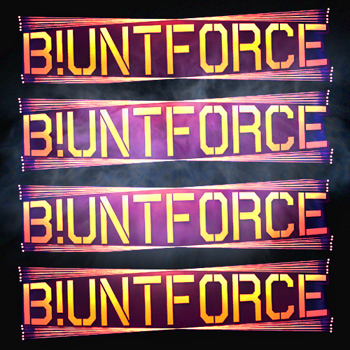 B!unt Force Profile Link
