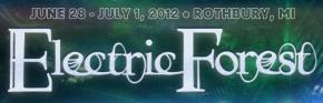 Electric Forest 2012 Dates Announced