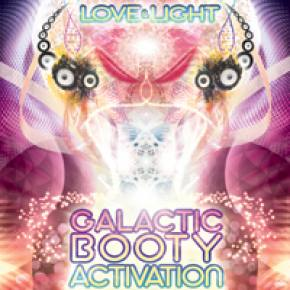 Love & Light: Galactic Booty Activation