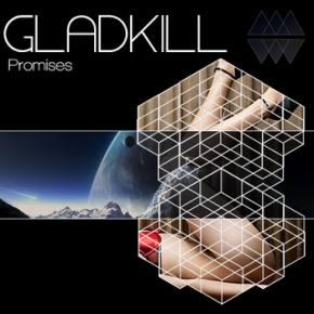 Gladkill: Promises