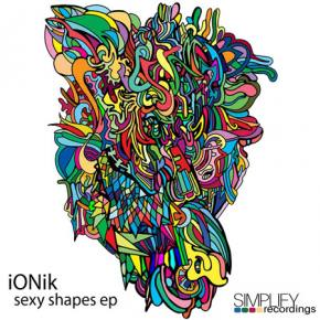 iONik: Sexy Shapes EP Review