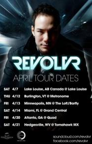 REVOLVR - April 2012 Tour Dates Preview