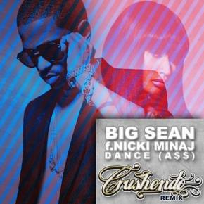 Big Sean ft. Nicki Minaj - Dance (A$$) (Crushendo Remix)