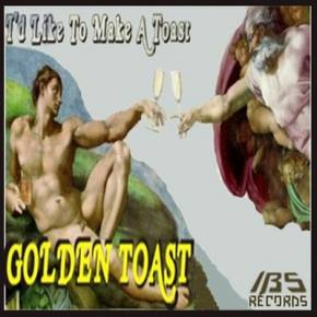 Golden Toast: I'd Like To Make A Toast EP Review
