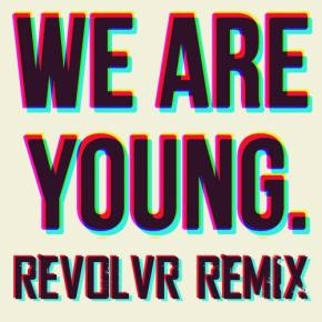 Revolvr Remixes Fun's 'We Are  Young' Preview