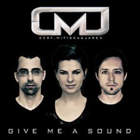Cerf, Mitiska & Jaren: Give Me A Sound Review