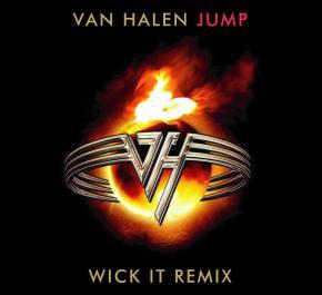 Van Halen - Jump (Wick-it the Instigator Remix)