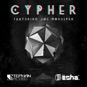 Stephan Jacobs & ill-esha - Cypher (feat Joe Mousepad)
