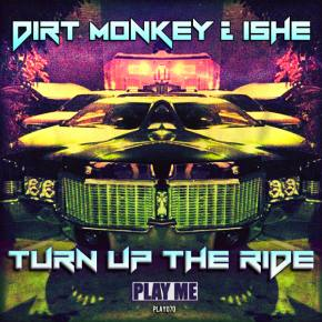 Dirt Monkey + Ishe: Turn Up The Ride Review