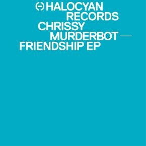 Chrissy Murderbot: Friendship EP Review