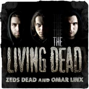 Zeds Dead and Omar LinX: The Living Dead EP Review