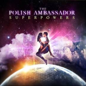 The Polish Ambassador: Superpowers EP Review