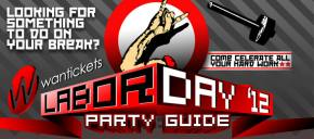 Wantickets Labor Day 2012 Party Guide