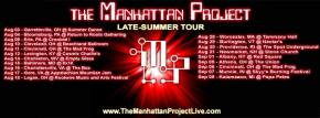The Manhattan Project: Late-Summer Tour Dates