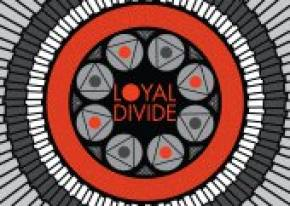 Episode 25 - Loyal Divide