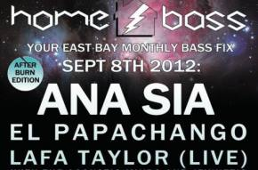 After Burn HOME BASS Party with Ana Sia Sept 8th at The New Parish