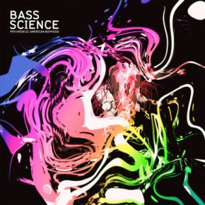 Bass Science - Psychedelic American Boyhood EP Review