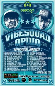 Beatport Presents: VibeSquaD & Opiuo (Fall Tour 2012) kicks off tonight in Boulder