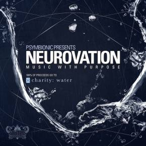Psymbionic Presents: Neurovation (A Compilation for Charity:Water)