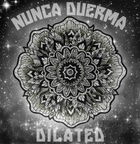 Eliot Lipp's Old Tacoma Records Announces the Release of Nunca Duerma's Debut EP 'Dilated'