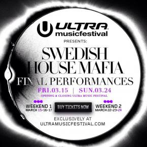 Ultra Music Festival 2013 announces Swedish House Mafia for both weekends