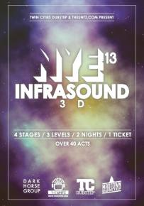 Twin Cities Dubstep and The Untz present Infrasound NYE 2013