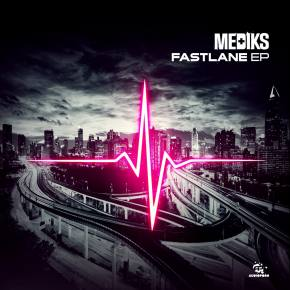 Mediks: Fast Lane EP Review + Interview Preview