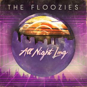 The Floozies: All Night Long