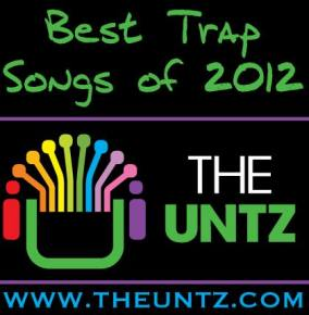 Best Trap Songs of 2012 - Top 10 Tracks [Winner]