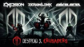 DESTROID (Excision, Downlink, KJ Sawka) Release New Track
