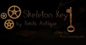 Beats Antique premieres Skeleton Key Official Music Video on The Untz