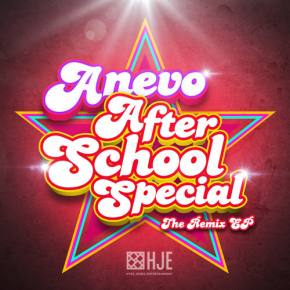 Anevo's After School Special: Remix EP