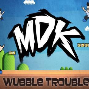 MDK: Wubble Trouble