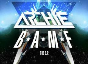 Archie: BAMF EP