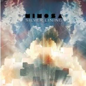 Mimosa - Silver Lining