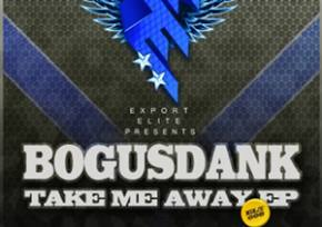 Bogusdank: Take Me Away EP