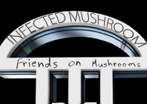 Infected Mushroom: Friends on Mushrooms Vol. 1 EP Review