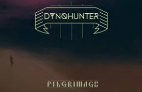 DYNOHUNTER: Pilgrimage EP Review