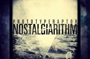 PrototypeRaptor: Nostalgiarithm Review