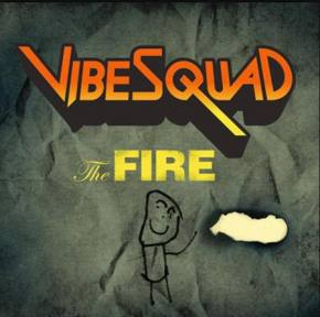 Free track from VibeSquaD's forthcoming album: The FIRE