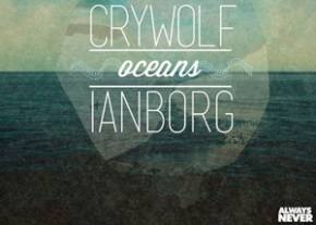 Crywolf & Ianborg: Oceans Preview