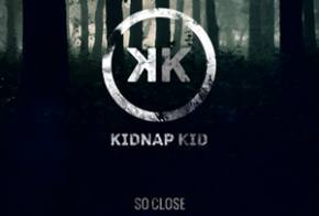 Kidnap Kid: So Close