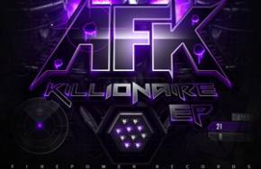 AFK: Killionaire EP Review