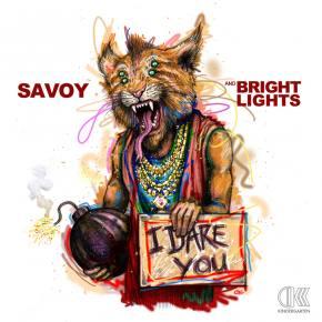 SAVOY & Bright Lights: I Dare You