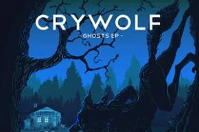 Crywolf: Ghosts EP Review
